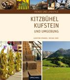 Albertine Sprandel: Sachbücher; Trends und Lifestyle Kitzbühel, Kufstein und Umgebung
