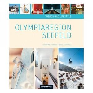 """Albertine Sprandel: Sachbücher;  """"Trends und Lifestyle der Olympiaregion Seefeld"""""""