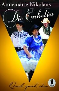 Cover: Die Enkelin, Annemarie Nikolaus