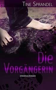 """Cover """"Die Vorgängerin"""" von Tine Sprandel"""
